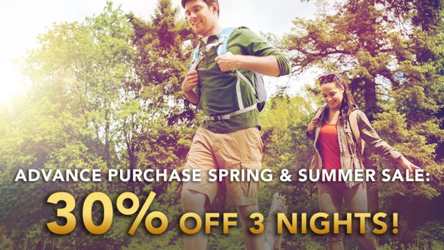 Advance Purchase Spring & Summer Sale: 30% off 3 nights!